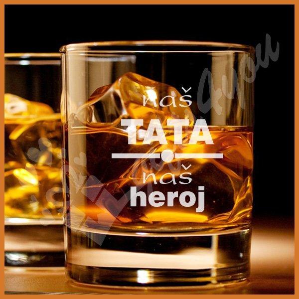 Naš tata naš heroj čaše za viski