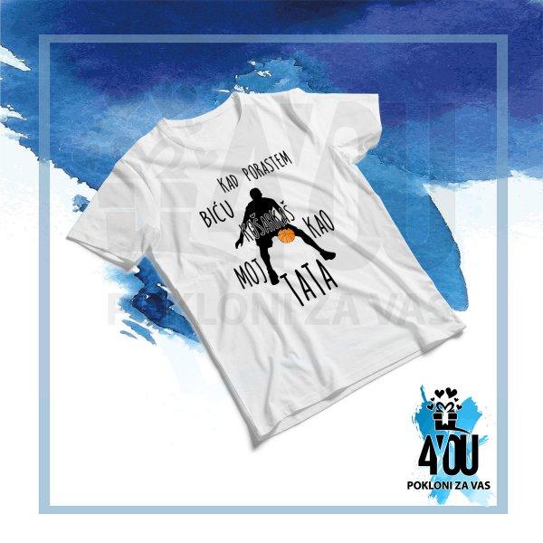 muske-majice-Kad porastem biću košarkaš kao moj tata majica_131