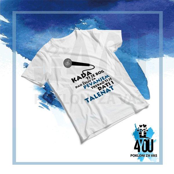 muske-majice-Kada ti je bog dao želju za pevanjem trebao ti je dati i talenat majica_132