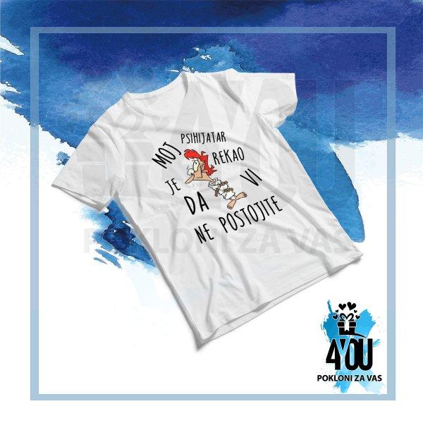 muske-majice-Moj psihijater je rekao da vi ne postojite majica_139