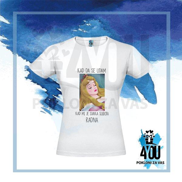 zenske-majice-Kad da se udam kad mi je svaka subota radna majica_38